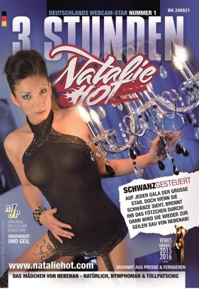 3 Stunden Natalie Hot: Schwanzgesteuert