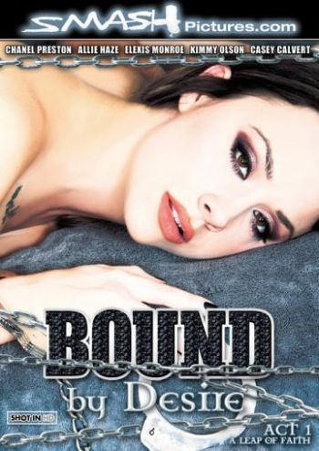 Bound By Desire - Act 1: A Leap Of Faith
