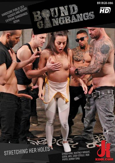 Bound Gangbangs: Stretching Her Holes