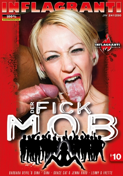 Der Fick Mob #10