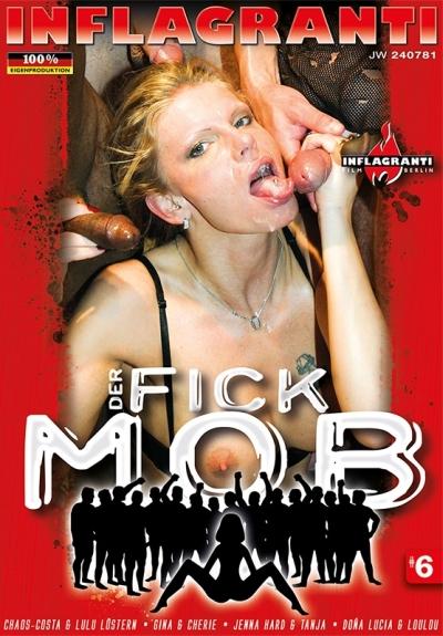 Der Fick Mob #6