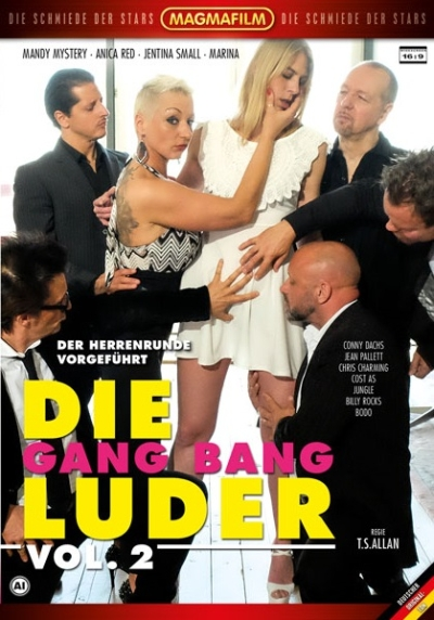 Die Gang Bang Luder Vol. 2