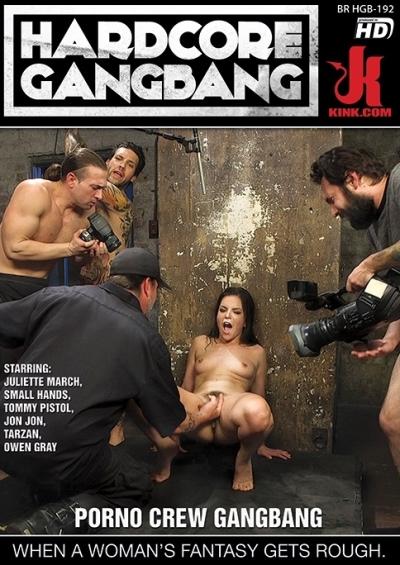 Hardcore Gangbang: Porno Crew Gangbang