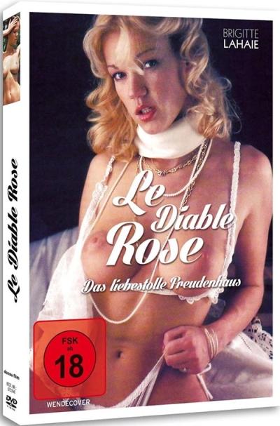 Le Diable Rose: Das liebestolle Freudenhaus