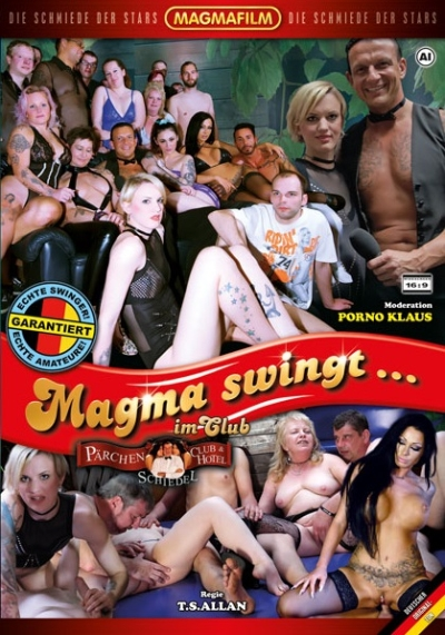Magma swingt… im Pärchenclub & Hotel Schiedel