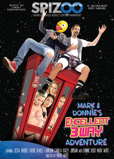 Mark & Donnie's Excellent 3Way Adventure