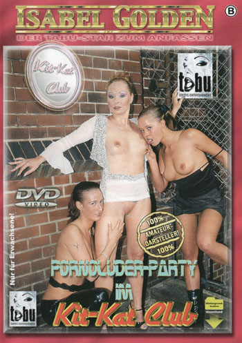 Pornoluder-Party im Kit-Kat Club