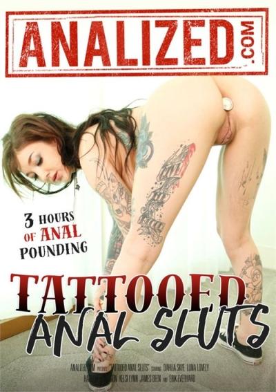 Tattooed Anal Sluts