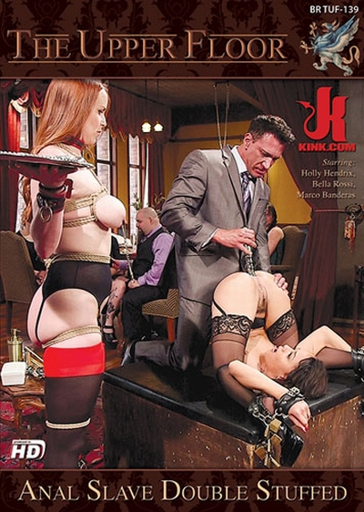The Upper Floor: Anal Slave Double Stuffed