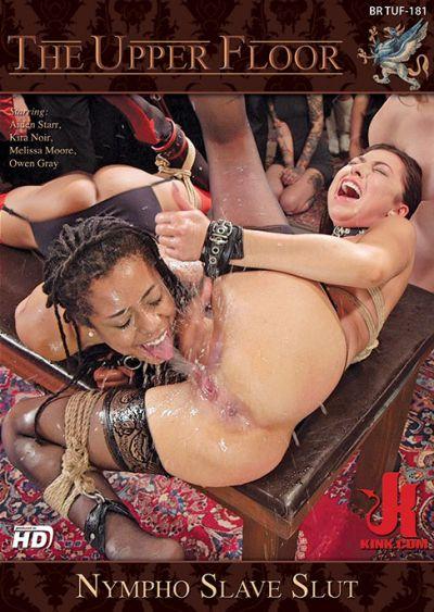 The Upper Floor: Nympho Slave Slut