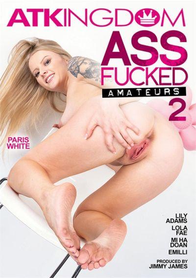 Ass Fucked Amateurs 2