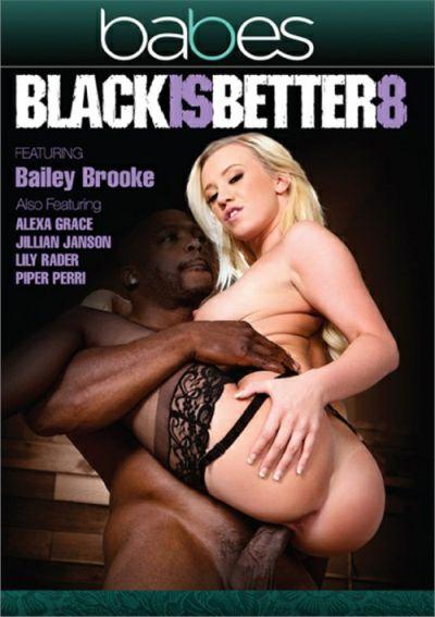 Black Is Better 8