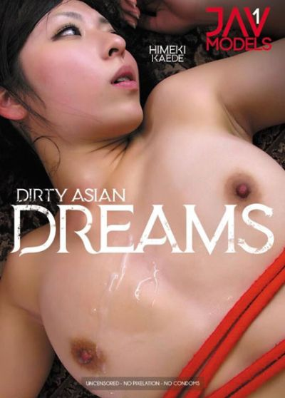 Dirty Asian Dreams