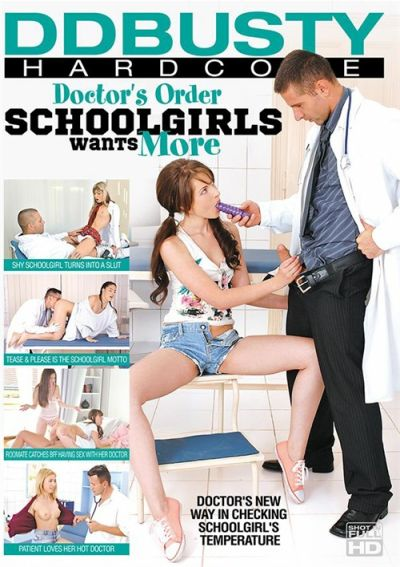 Doctor's Order - Schoolgirls Wants More