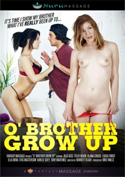 O' Brother Grow Up
