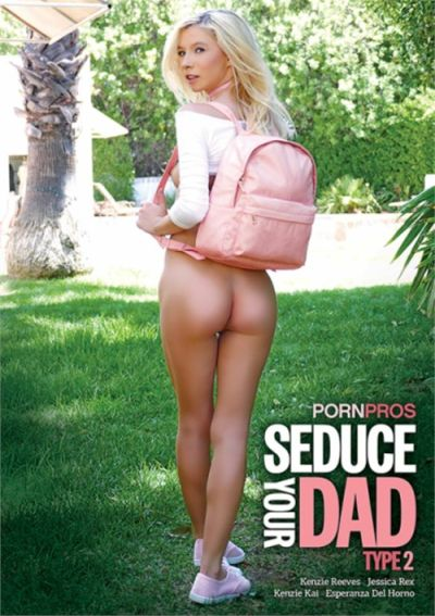 Seduce Your Dad Type 2