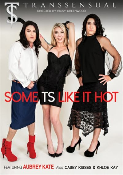 Some TS Like It Hot