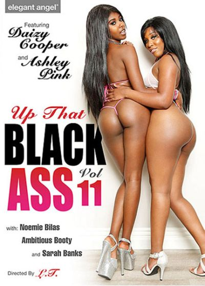 Up That Black Ass Vol. 11