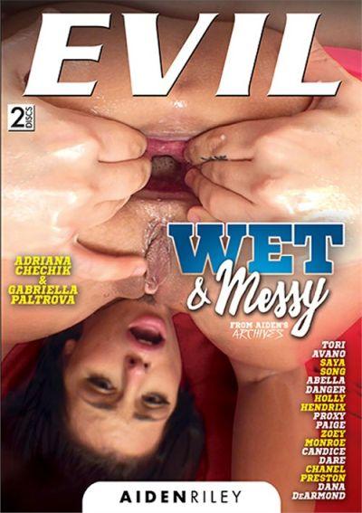 Wet & Messy