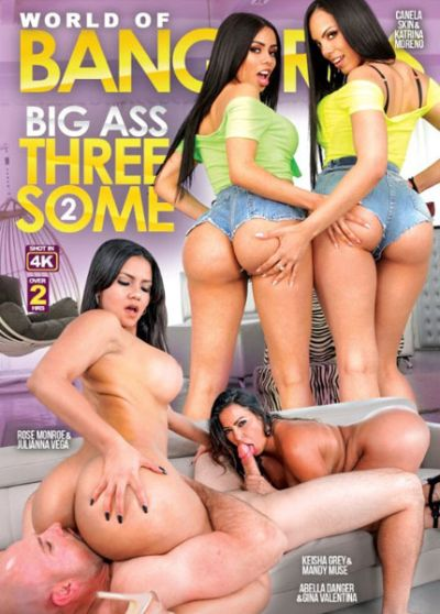 World Of BangBros: Big Ass Threesome 2