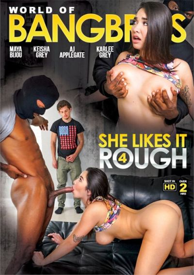 World Of BangBros: She Likes It Rough Volume 4